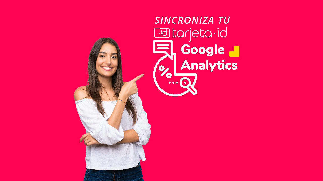 Sincroniza tu tarjeta id con Google Analytics