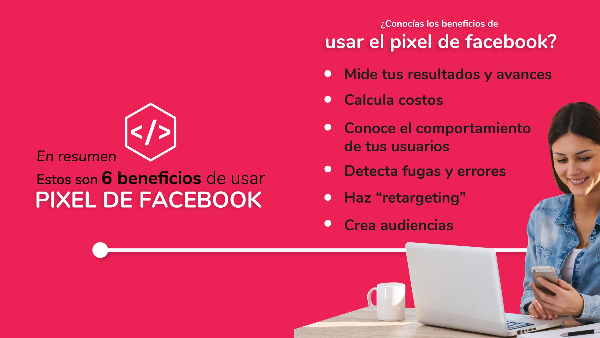 6 beneficios de usar el pixel de facebook