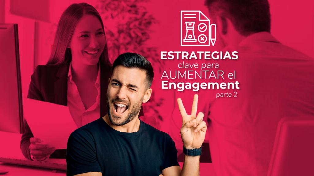 Estrategias engagement 2