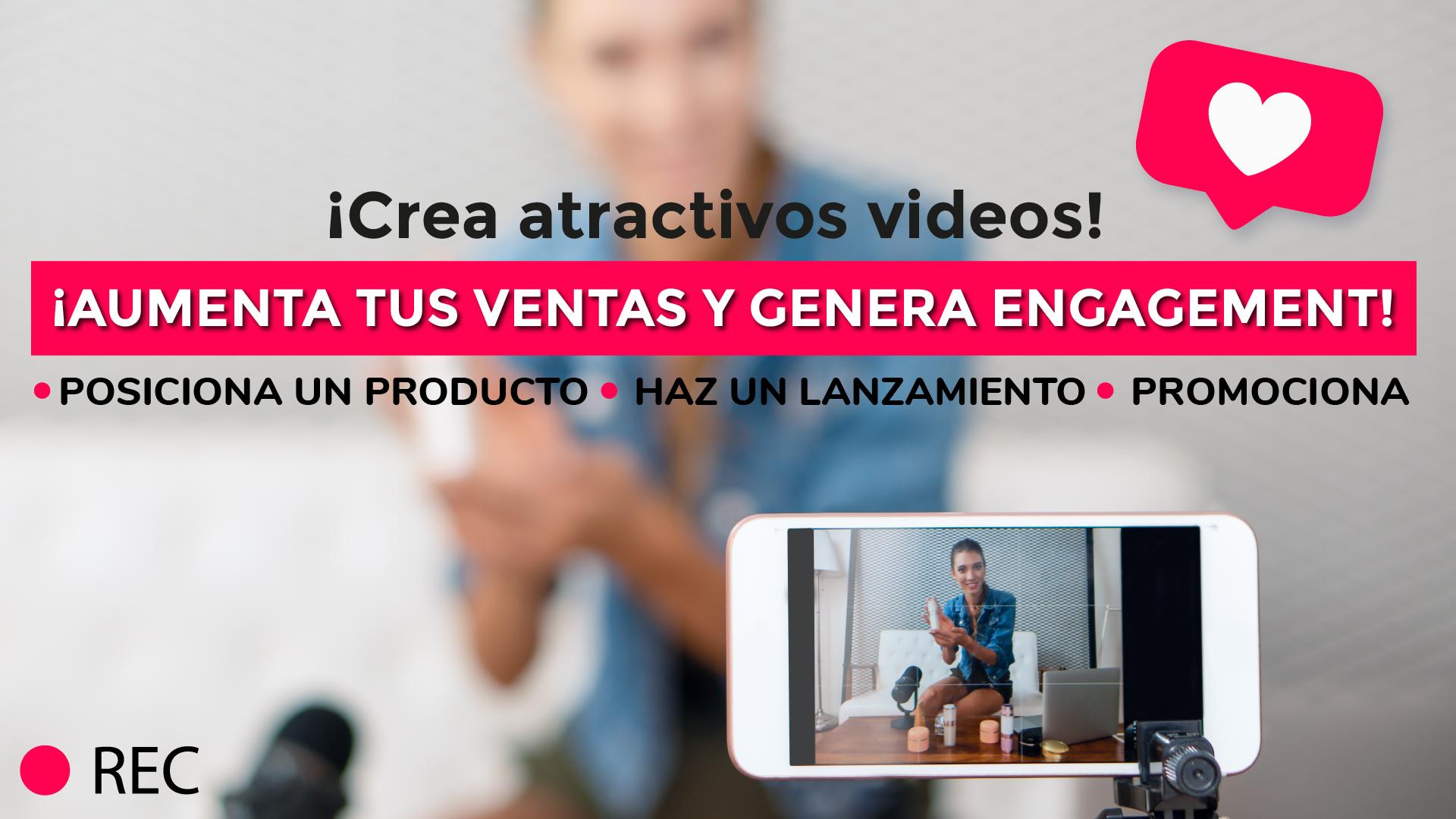 Crea atractivos videos para aumentar ventas 1.0