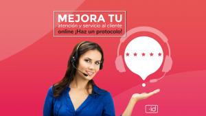 Mejora tu servicio y atención al cliente ONLINE